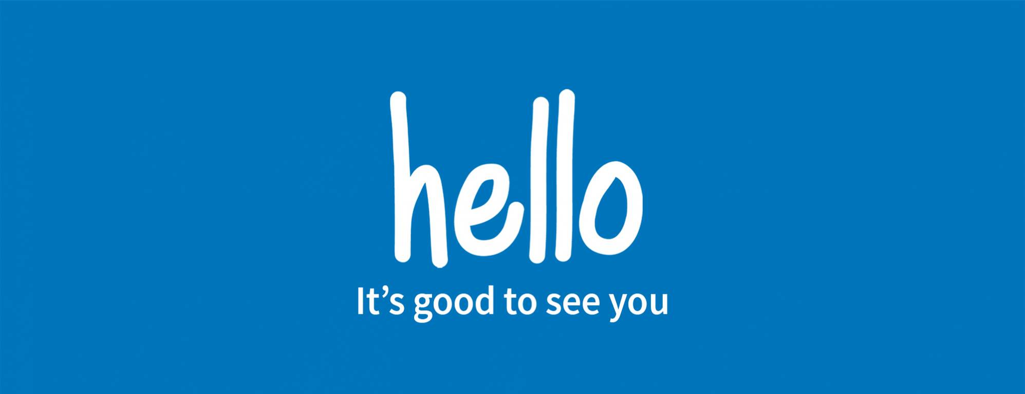 Text with hello it's good to see you